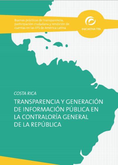Transparencia y Generación de Información en la CGR - Costa Rica